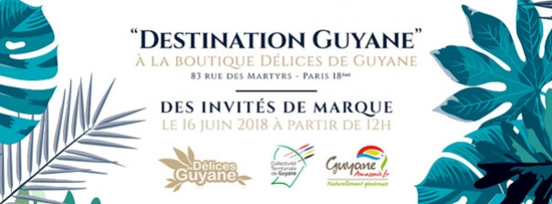Journée Destination Guyane à la Boutique Délices de Guyane